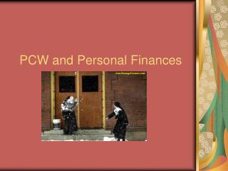 PCW and Personal Finances