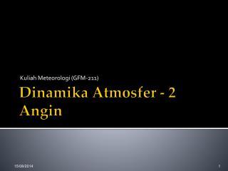 Dinamika Atmosfer - 2 Angin