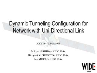 Dynamic Tunneling Configuration for Network with Uni-Directional Link