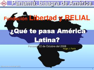 Panamá : bisagra de América