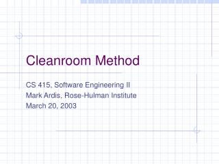 Cleanroom Method