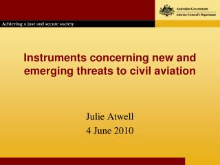 Instruments concerning new and emerging threats to civil aviation