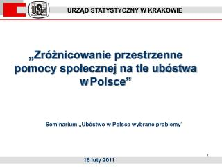"""""""Zróżnicowanie przestrzenne pomocy społecznej na tle ubóstwa w Polsce"""""""