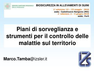Piani di sorveglianza e strumenti per il controllo delle malattie sul territorio