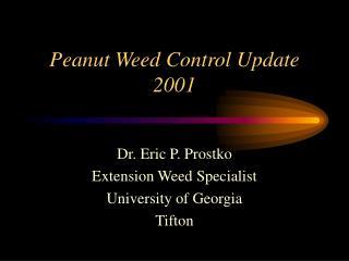Peanut Weed Control Update 2001