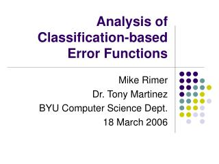 Analysis of Classification-based Error Functions