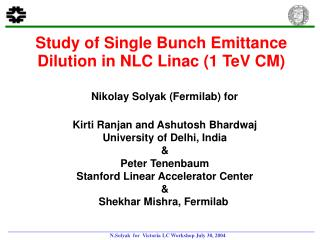 Study of Single Bunch Emittance Dilution in NLC Linac (1 TeV CM)
