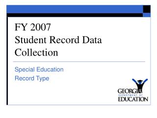 FY 2007  Student Record Data Collection