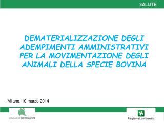 Milano, 10 marzo 2014