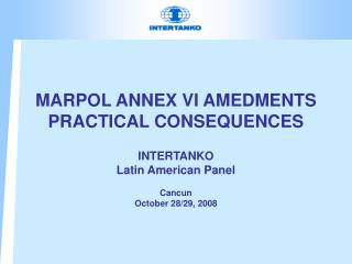 MARPOL ANNEX VI AMEDMENTS PRACTICAL CONSEQUENCES