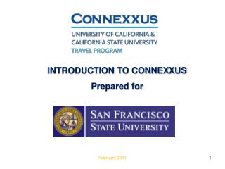 INTRODUCTION TO CONNEXXUS Prepared for