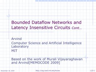 Bounded Dataflow Networks and Latency Insensitive Circuits  Cont…