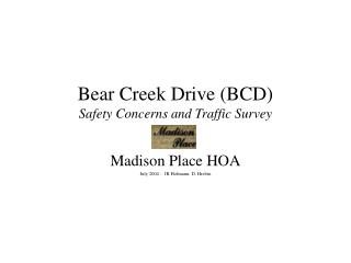 Bear Creek Drive (BCD) Safety Concerns and Traffic Survey