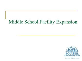 Middle School Facility Expansion