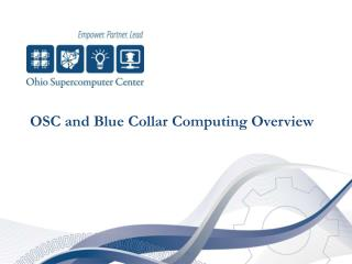 OSC and Blue Collar Computing Overview