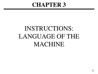 INSTRUCTIONS: LANGUAGE OF THE MACHINE