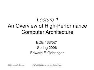 Lecture 1 An Overview of High-Performance Computer Architecture