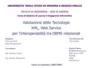 Valutazione delle Tecnologie  XML, Web Service per l'interoperabilità tra DBMS relazionali