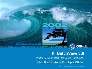 PI BatchView 3.0