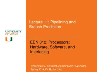 Lecture 11: Pipelining and Branch Prediction