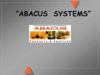 """ABACUS  SYSTEMS"""