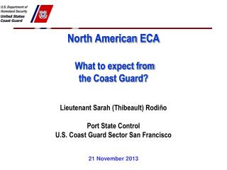 North American ECA  What to expect from  the Coast Guard?