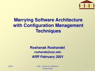 Marrying Software Architecture with Configuration Management Techniques