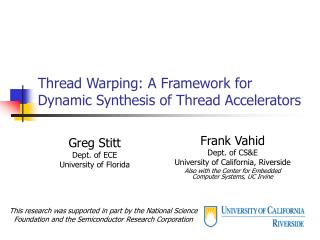 Thread Warping: A Framework for Dynamic Synthesis of Thread Accelerators