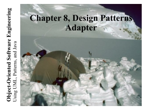 Chapter 8, Object Design Reuse and Patterns II