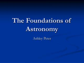 The Foundations of Astronomy
