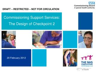 Commissioning Support Services: The Design of Checkpoint 2