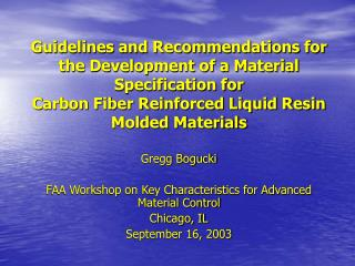 Guidelines and Recommendations for the Development of a Material Specification for Carbon Fiber Reinforced Liquid Resin