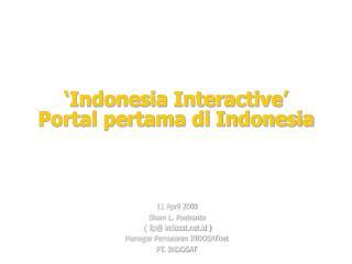'Indonesia Interactive' Portal pertama di Indonesia