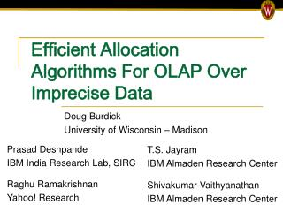 Efficient Allocation Algorithms For OLAP Over Imprecise Data