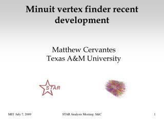 Minuit vertex finder recent development