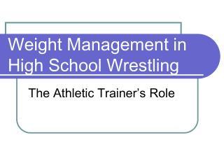 Weight Management in High School Wrestling