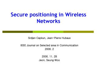 Secure positioning in Wireless Networks