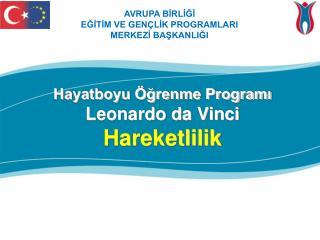 Hayatboyu Öğrenme Programı Leonardo da Vinci  Hareketlilik
