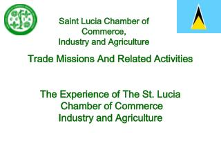 Saint Lucia Chamber of Commerce, Industry and Agriculture