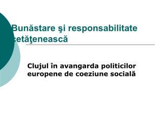 Bunăstare şi responsabilitate cetăţenească