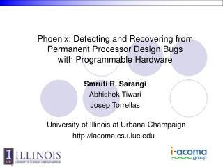 Phoenix: Detecting and Recovering from Permanent Processor Design Bugs with Programmable Hardware
