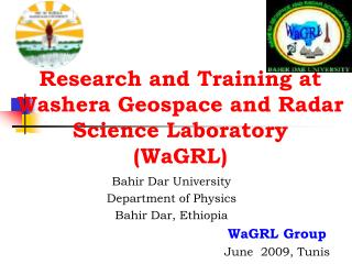 Research and Training at Washera Geospace and Radar Science Laboratory  (WaGRL)