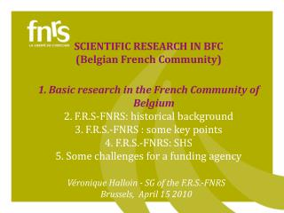 SCIENTIFIC RESEARCH IN BFC (Belgian French Community)