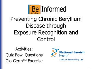 Preventing Chronic Beryllium Disease through Exposure Recognition and Control