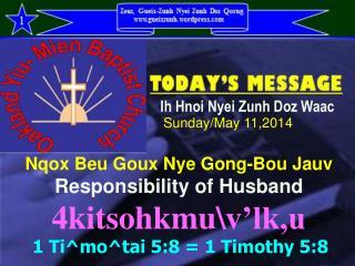 Nqox Beu Goux Nye Gong-Bou Jauv  Responsibility of Husband 4kitsohkmu\v'lk,u
