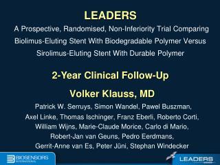 Volker Klauss, MD Patrick W. Serruys, Simon Wandel, Pawel Buszman,