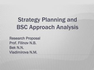 Strategy Planning and  BSC Approach Analysis