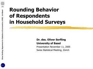 Rounding Behavior  of Respondents  in Household Surveys