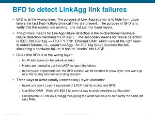 BFD to detect LinkAgg link failures