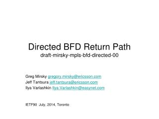 Directed BFD Return Path draft-mirsky-mpls-bfd-directed-00